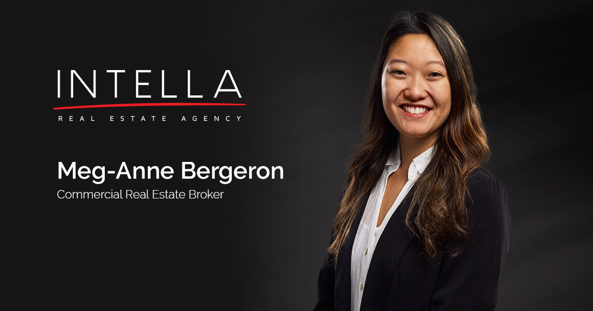 Meg-Anne Bergeron - Commercial Real Estate Broker - Intella Inc.