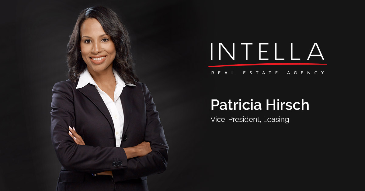 Patricia Hirsch - Vice-President, Leasing - Intella Inc.
